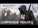 Assassin's Creed III Remastered: Comparison Trailer | Ubisoft [NA] tn