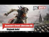 Assassin's Creed: Liberation HD - Vágjunk bele! tn