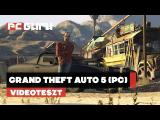Grand Theft Auto 5 (PC) - Teszt  tn