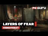 Layers of Fear - Teszt tn
