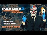 PAYDAY 2 Crimewave Edition - Announcement Trailer tn