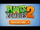 Plants vs. Zombies 2: It's About Time trailer tn