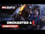 Uncharted 4: A Thief's End - Teszt tn